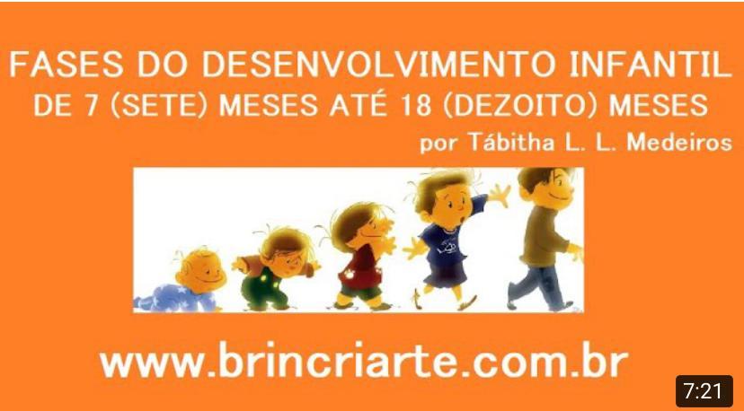 Fases do desenvolvimento infantil - 7 a 18 meses