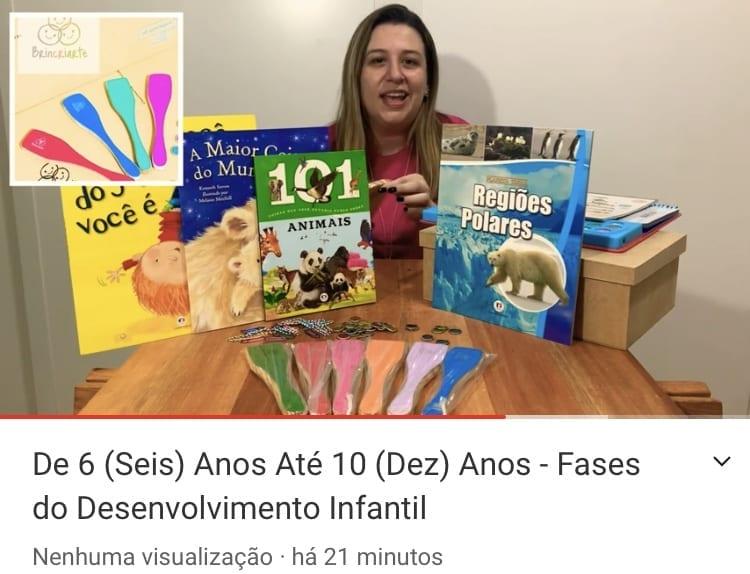 Fases do Desenvolvimento infantil - De 6 a 10 anos
