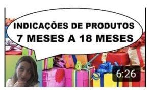Indicação de produtos - 7 a 18 meses